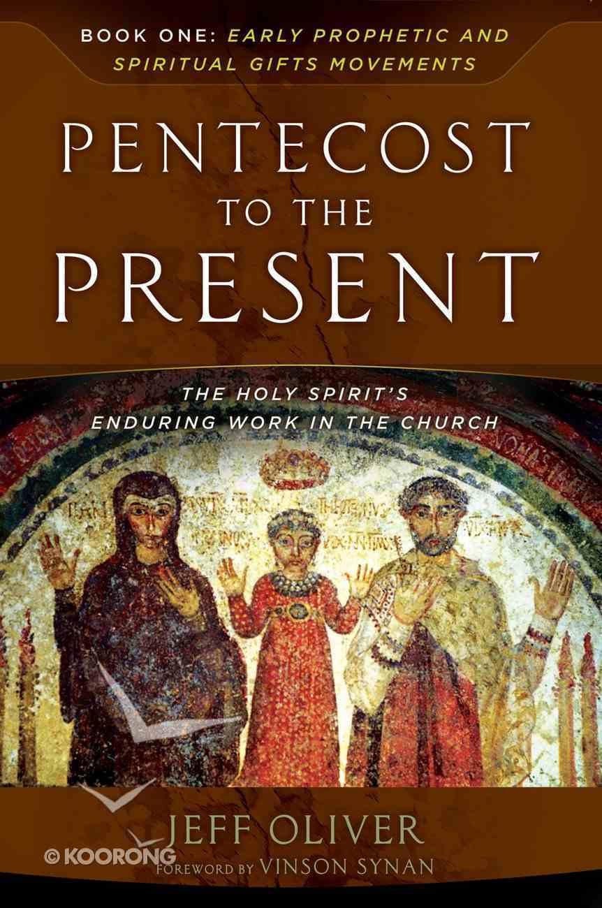 Pentecost to the Present eBook