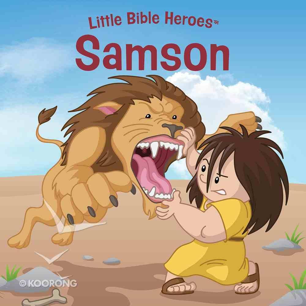 Samson (Little Bible Heroes Series) eBook