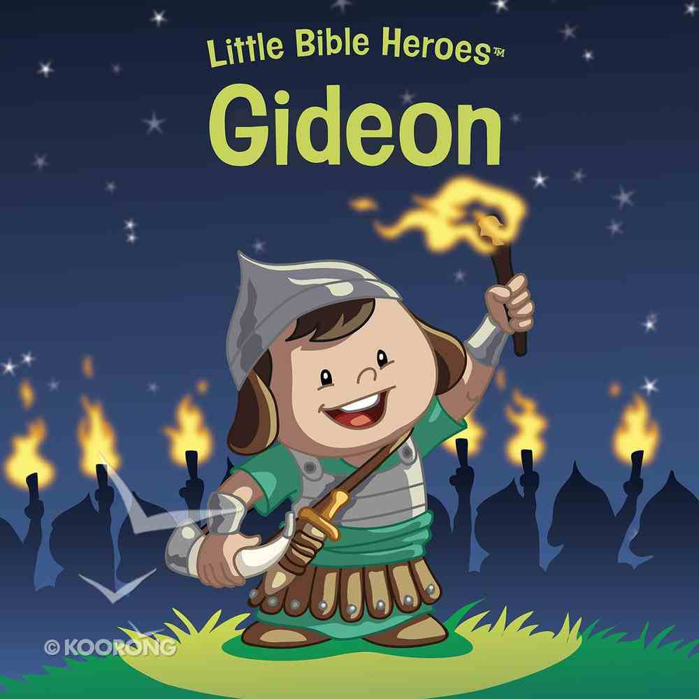 Gideon (Little Bible Heroes Series) eBook