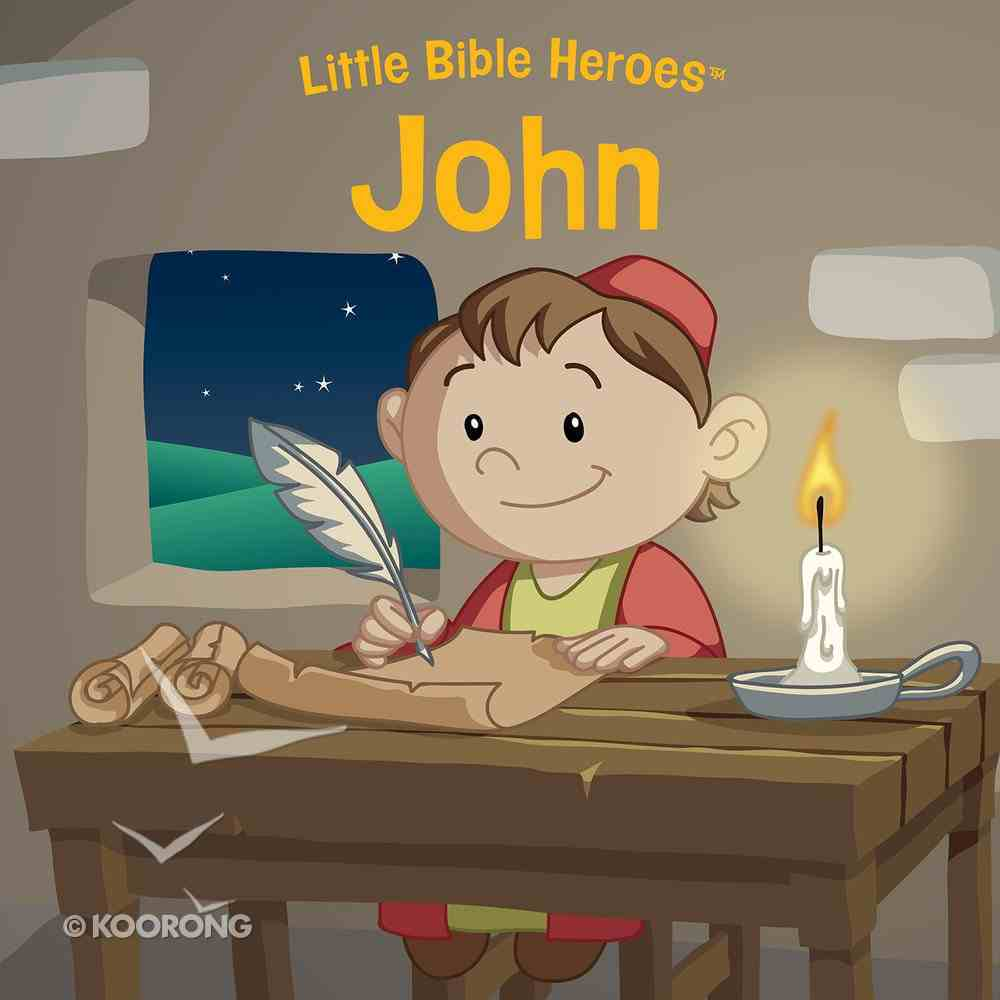 John (Little Bible Heroes Series) eBook