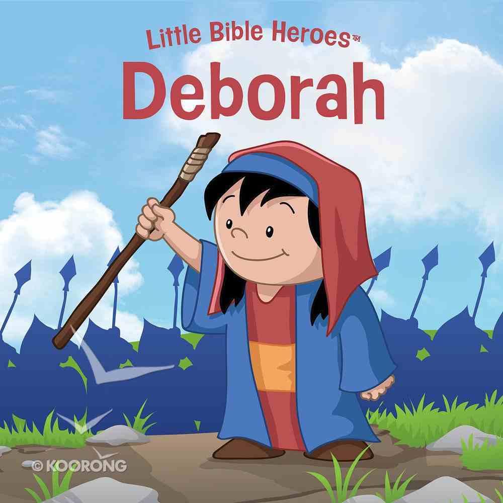 Deborah (Little Bible Heroes Series) eBook