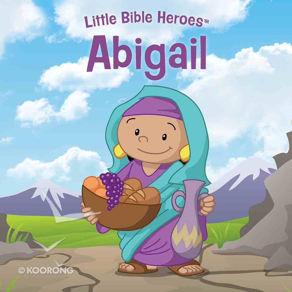 Abigail (Little Bible Heroes Series) eBook