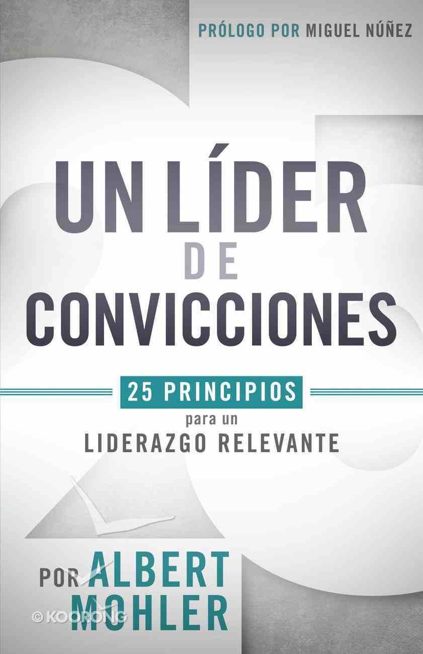 Un Lder De Convicciones eBook