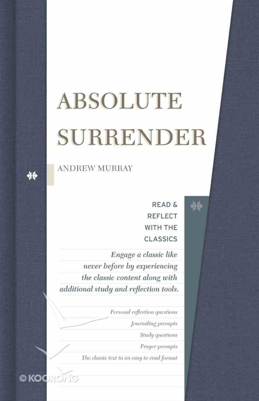 Absolute Surrender (Read & Reflect With The Classics Series) eBook