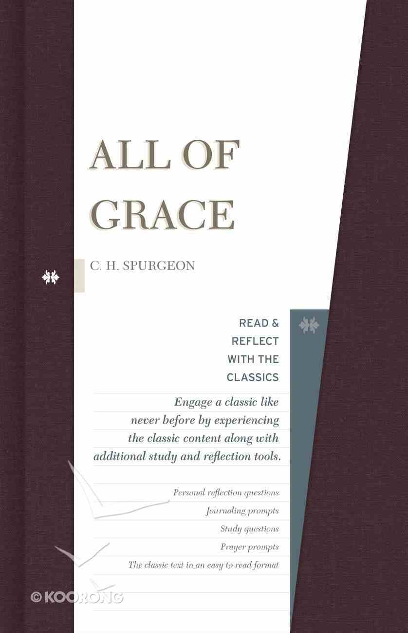All of Grace (Read And Reflect With The Classics Series) eBook