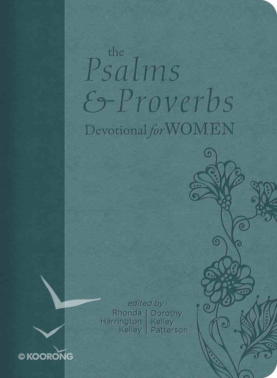 The Psalms and Proverbs Devotional For Women eBook