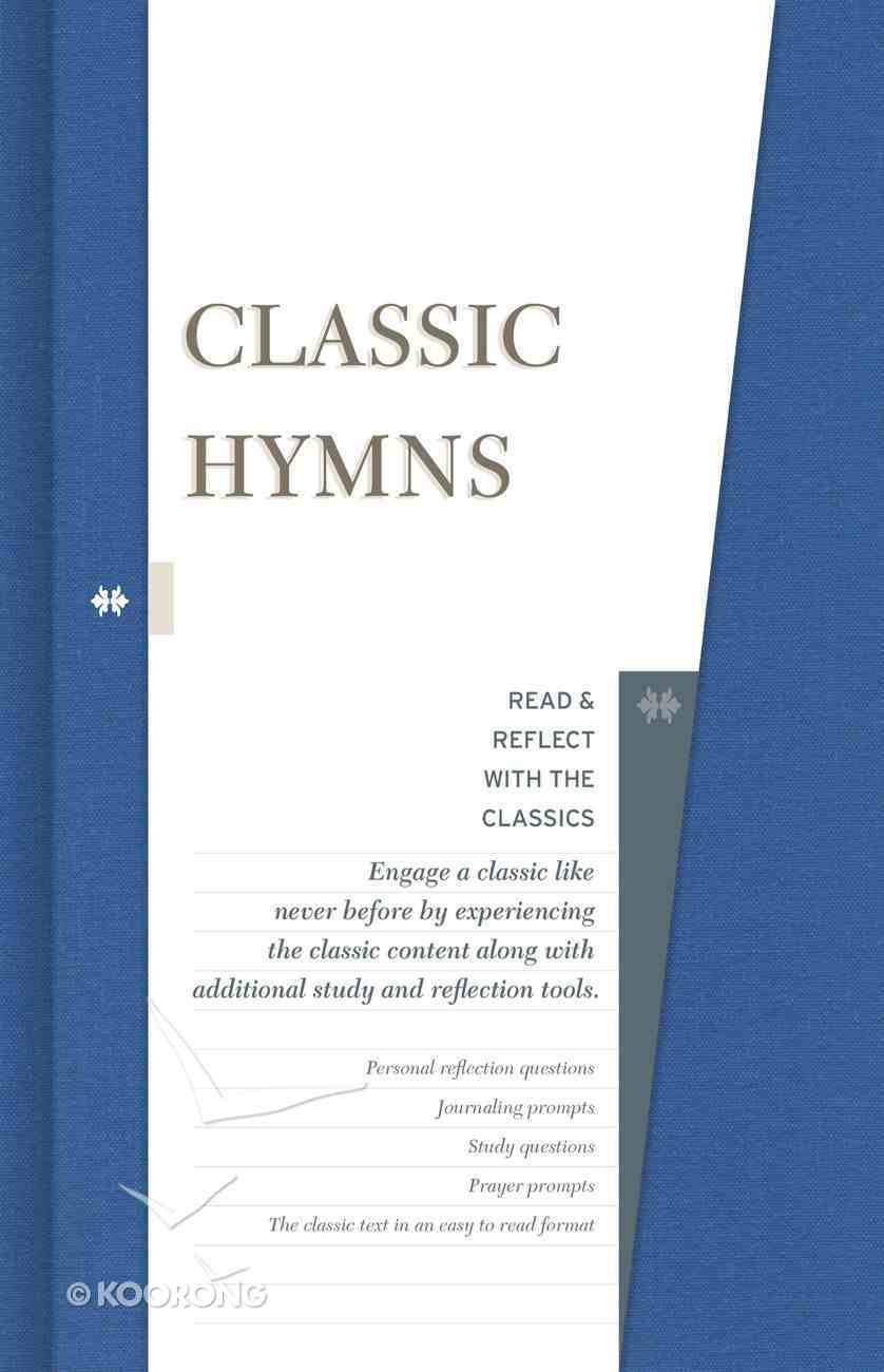 Classic Hymns (Read & Reflect With The Classics Series) eBook