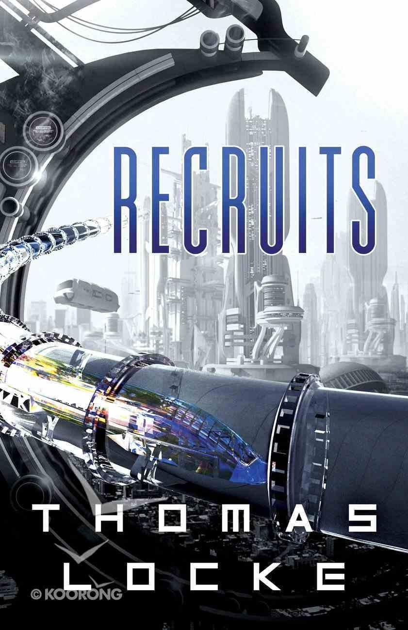 Recruits (#01 in Recruits Series) eBook