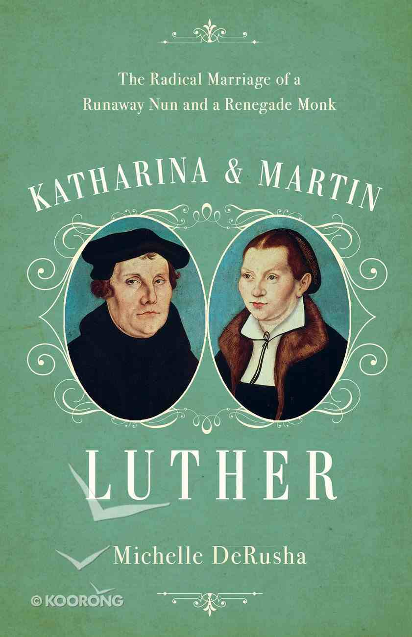 Katharina and Martin Luther eBook