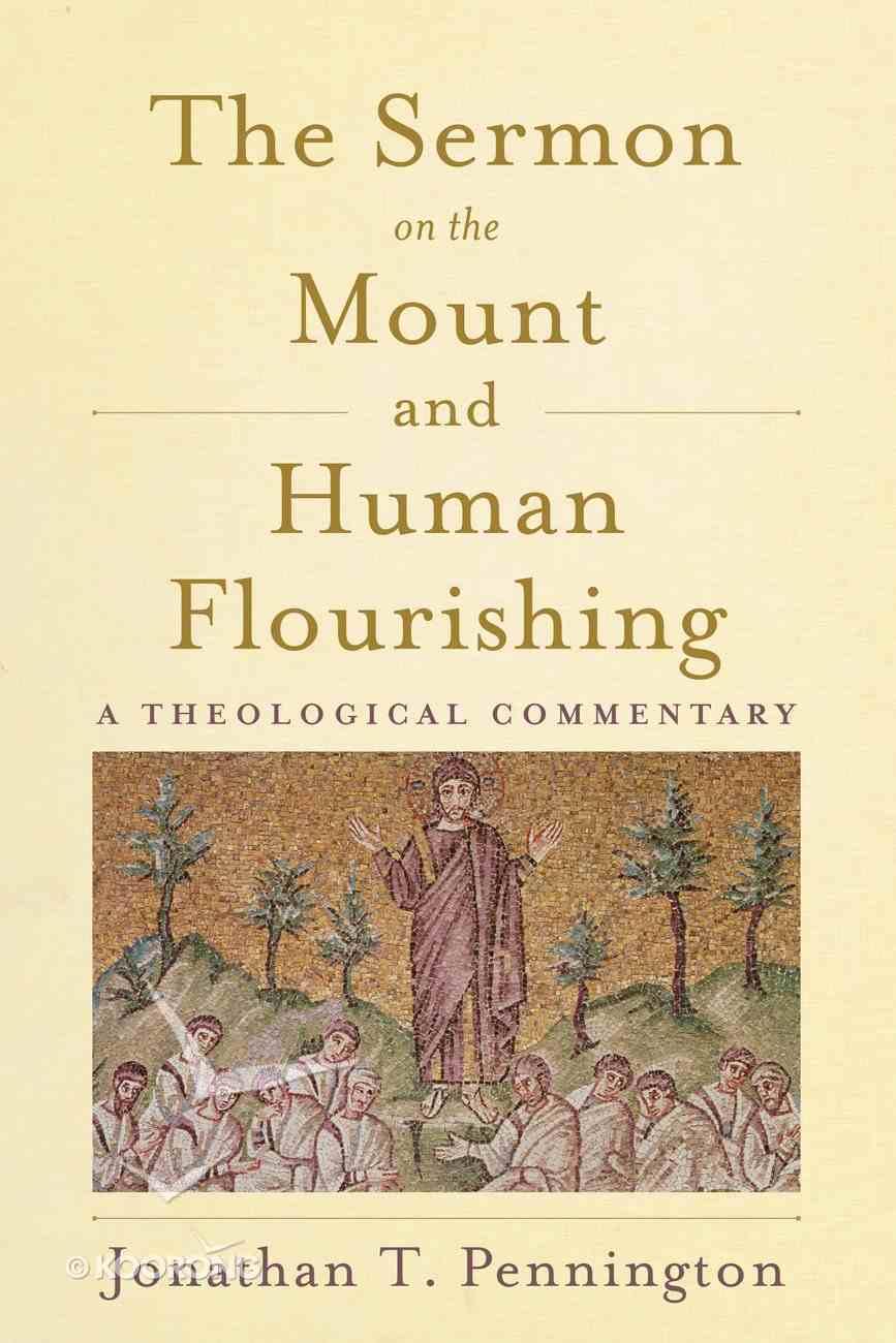 The Sermon on the Mount and Human Flourishing eBook