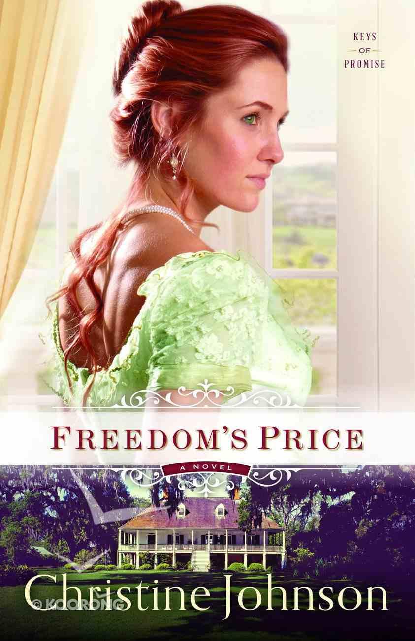 Freedom's Price (#03 in Keys Of Promise Series) eBook