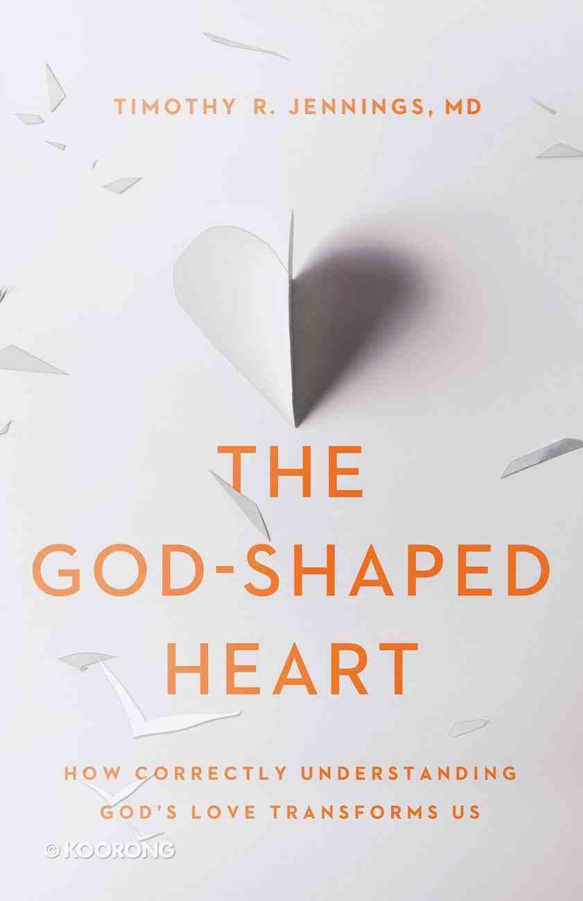 The God-Shaped Heart eBook