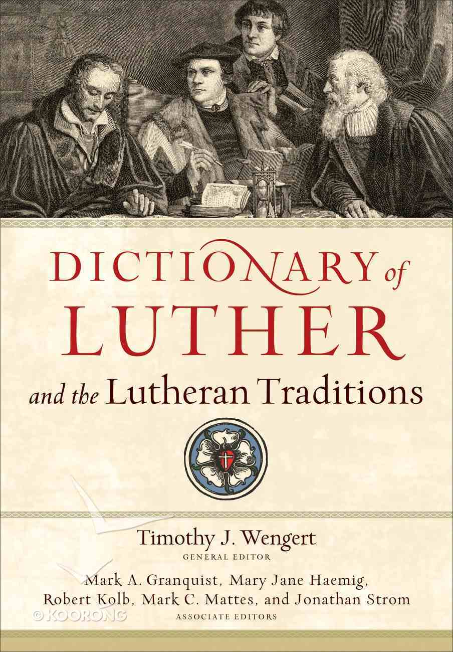 Dictionary of Luther and the Lutheran Traditions eBook