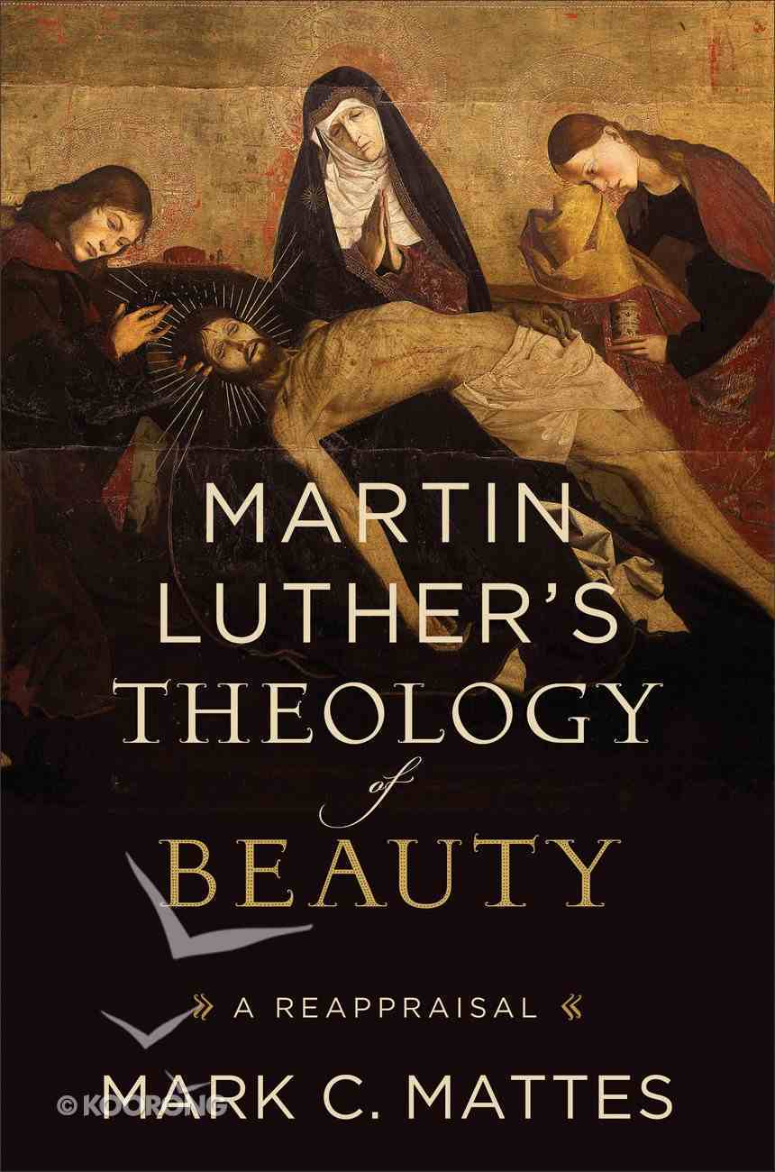 Martin Luther's Theology of Beauty eBook
