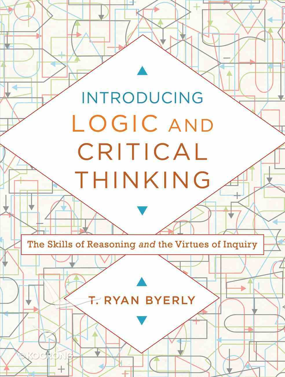 Introducing Logic and Critical Thinking eBook