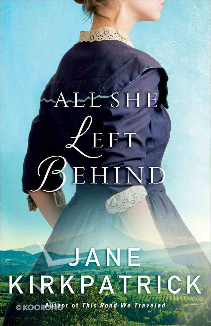 All She Left Behind eBook