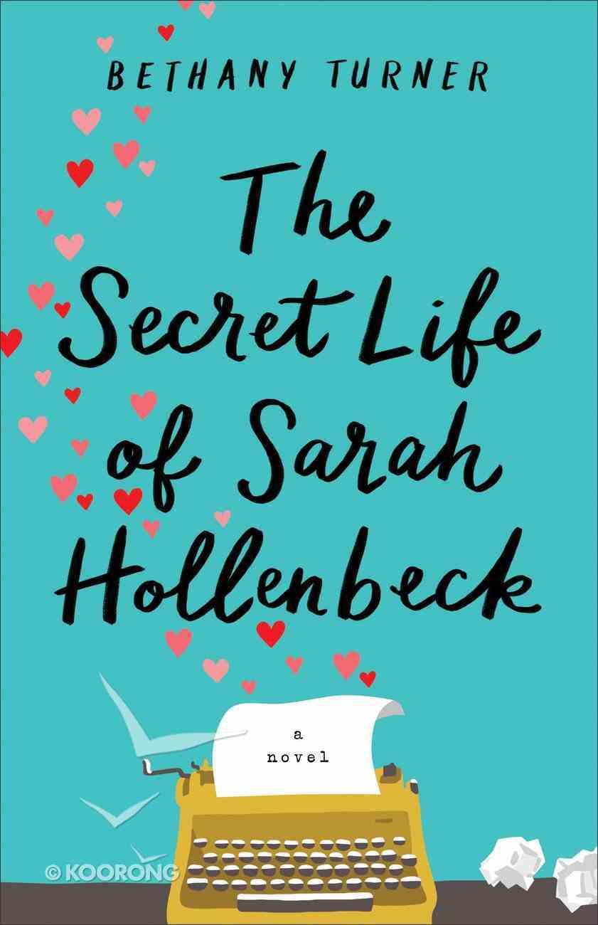 The Secret Life of Sarah Hollenbeck eBook