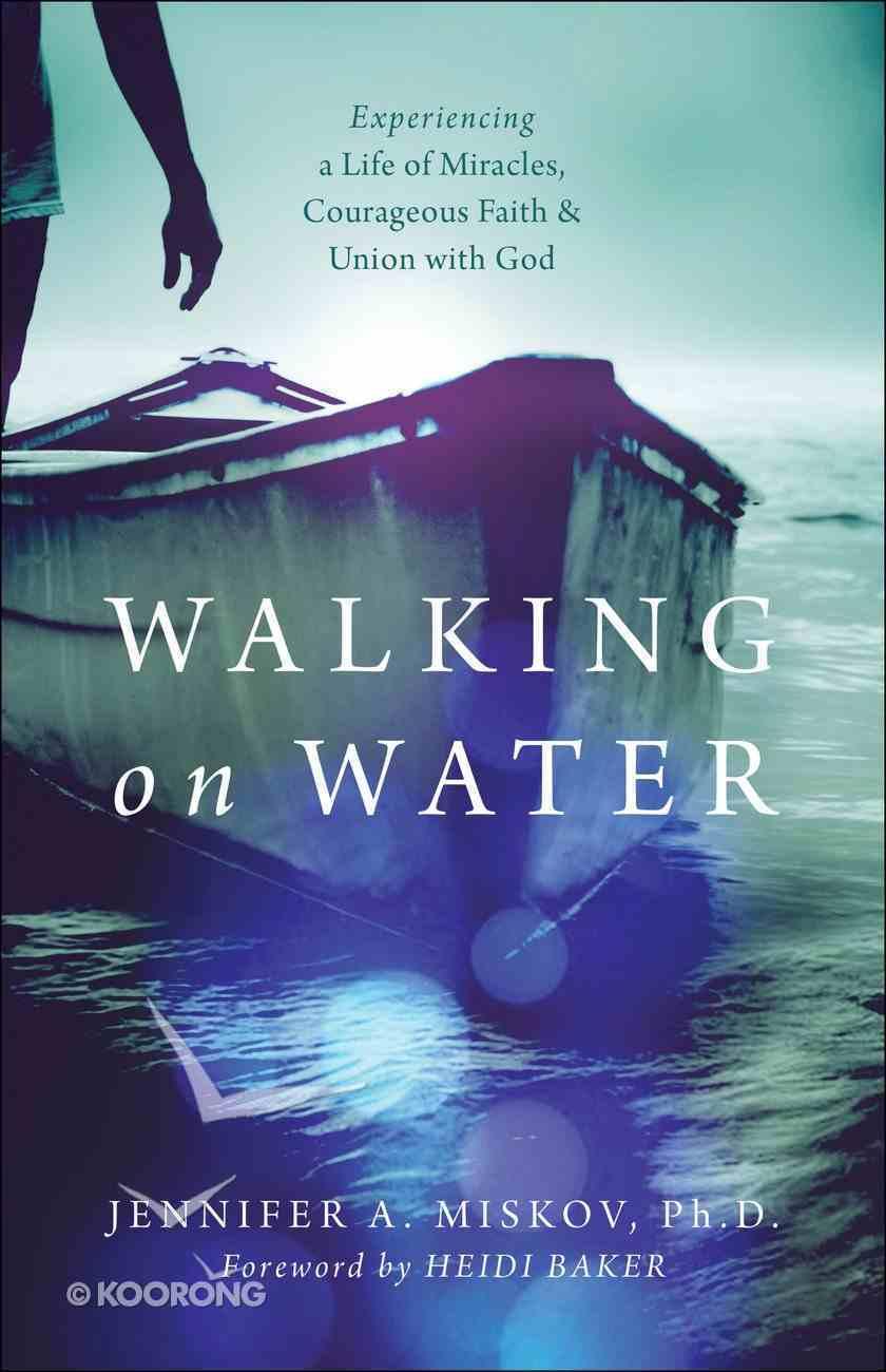 Walking on Water eBook