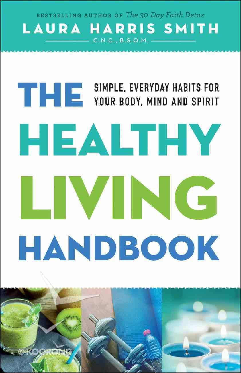 The Healthy Living Handbook eBook