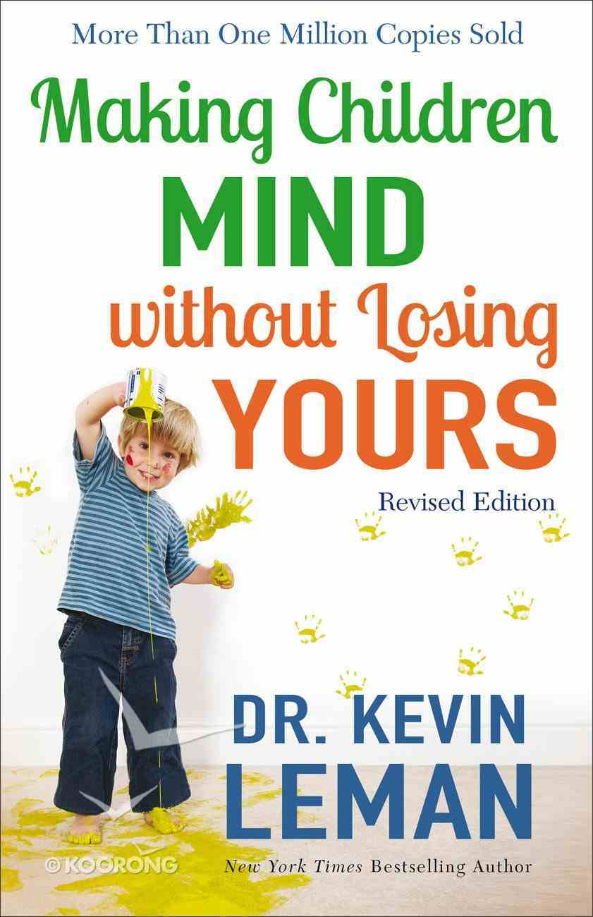 Making Children Mind Without Losing Yours eBook
