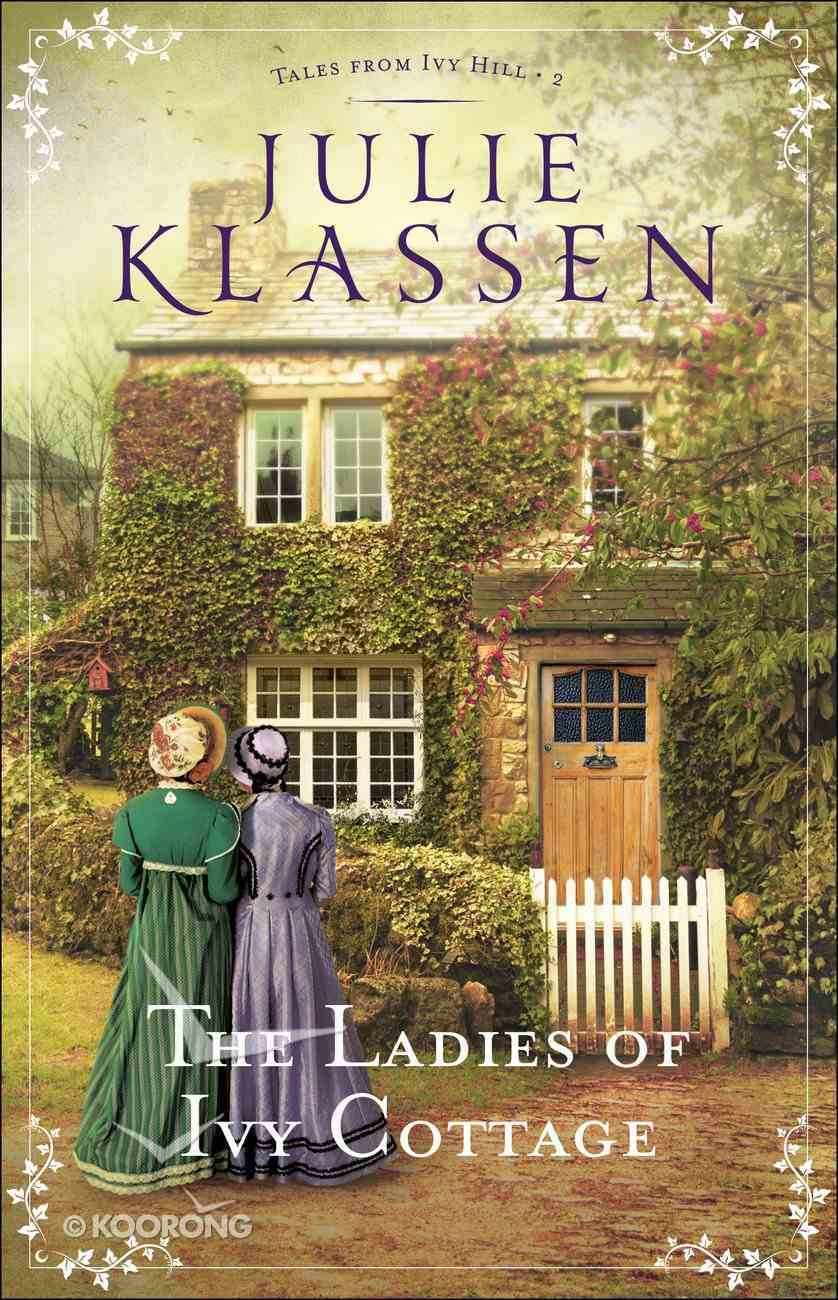 The Ladies of Ivy Cottage (#02 in Tales From Ivy Hill Series) eBook