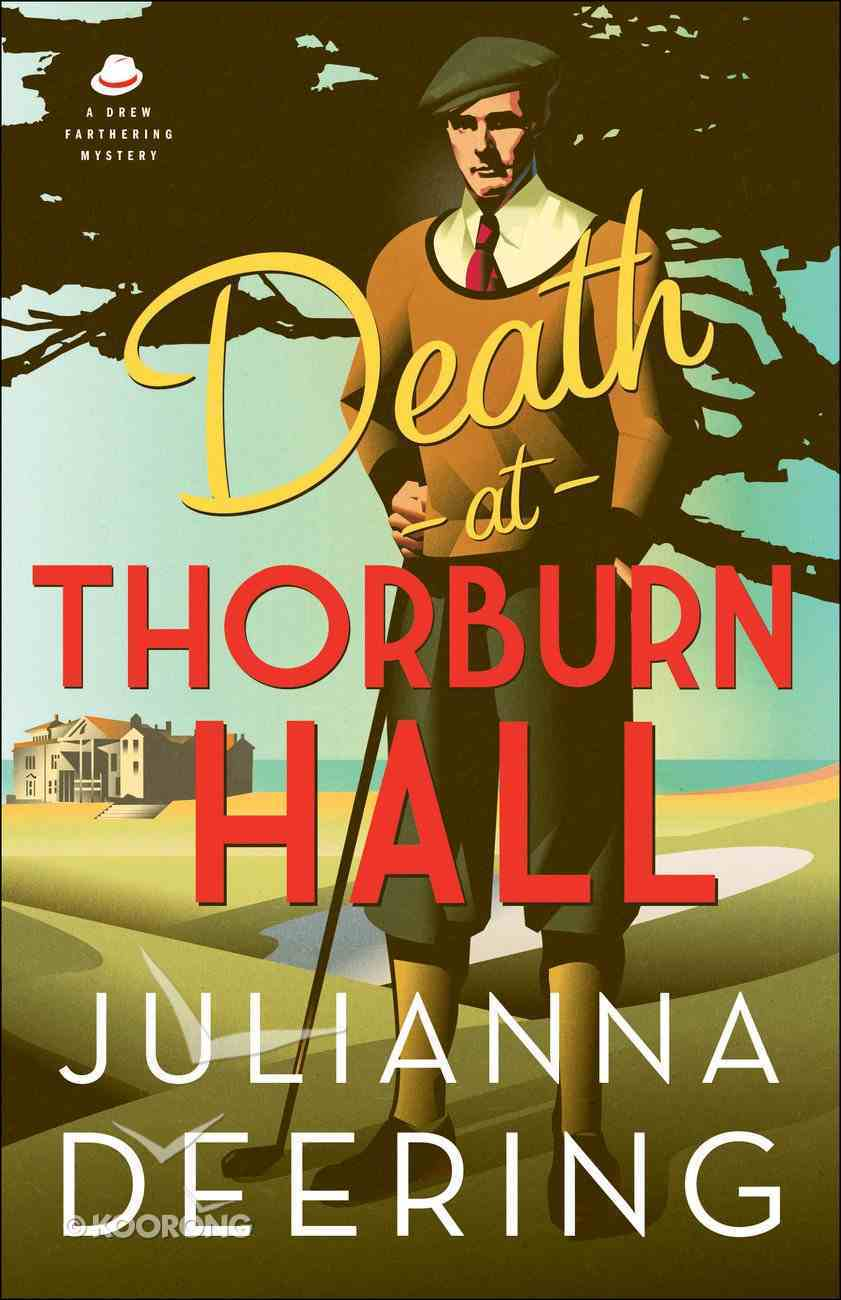 Death At Thorburn Hall (#06 in Drew Farthering Mystery Series) eBook