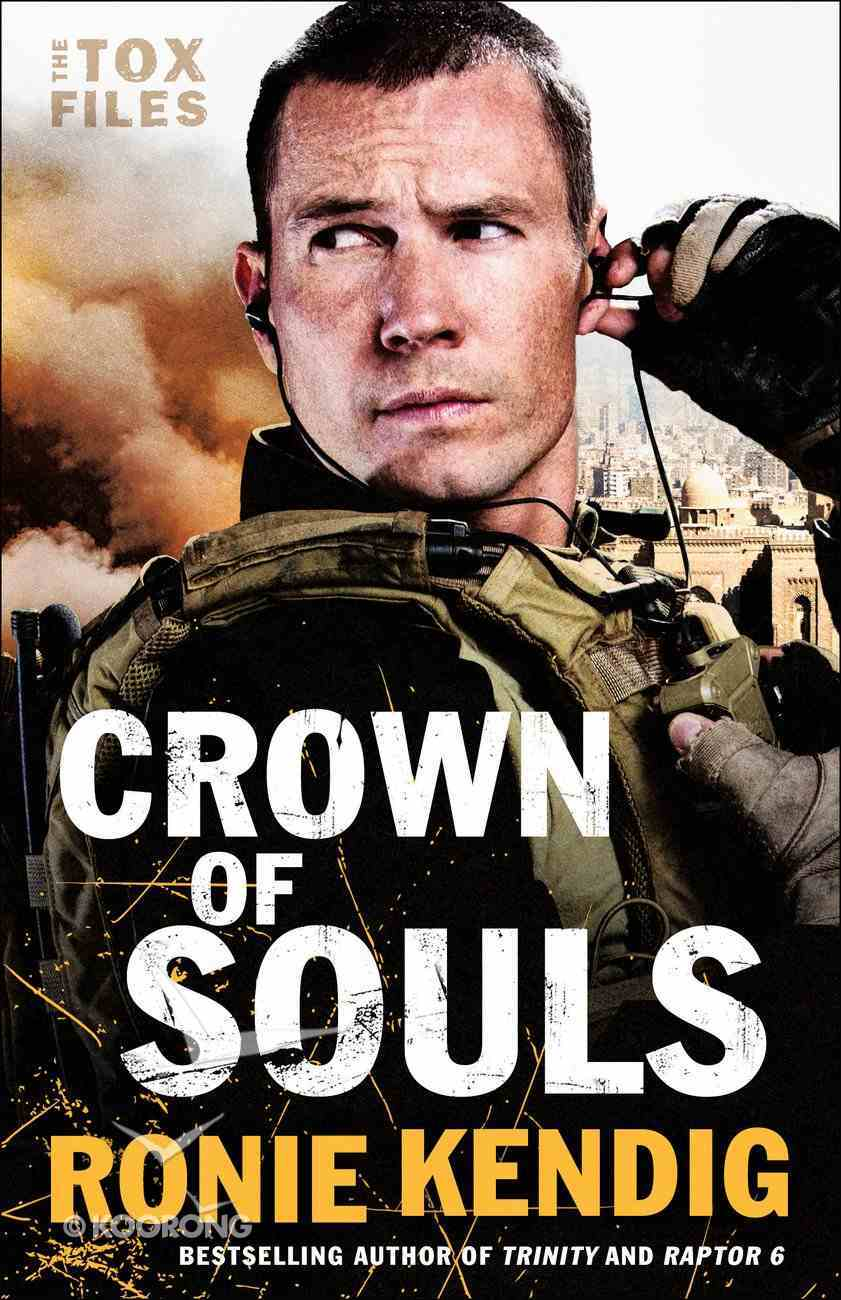 Crown of Souls (#02 in The Tox Files Series) eBook
