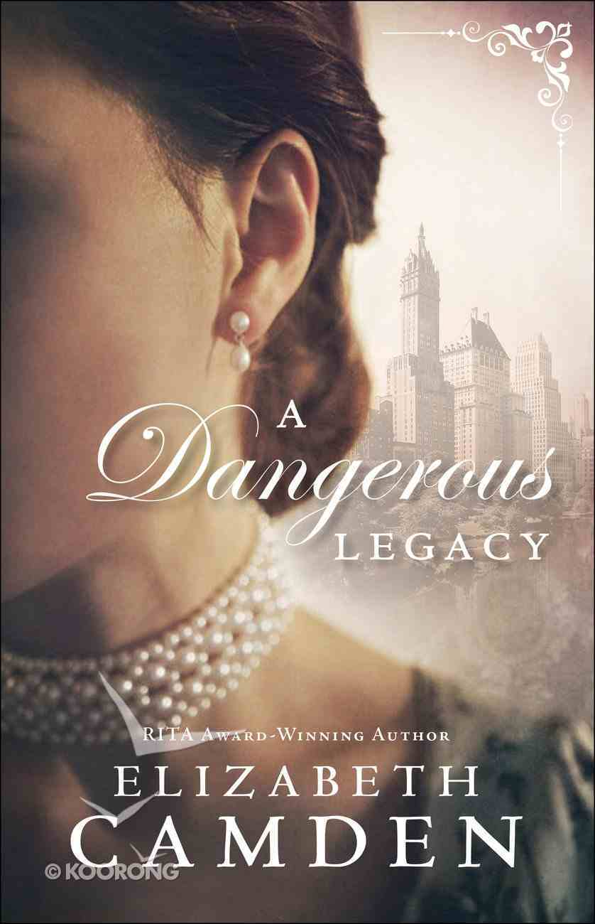 A Dangerous Legacy (#01 in An Empire State Novel Series) eBook