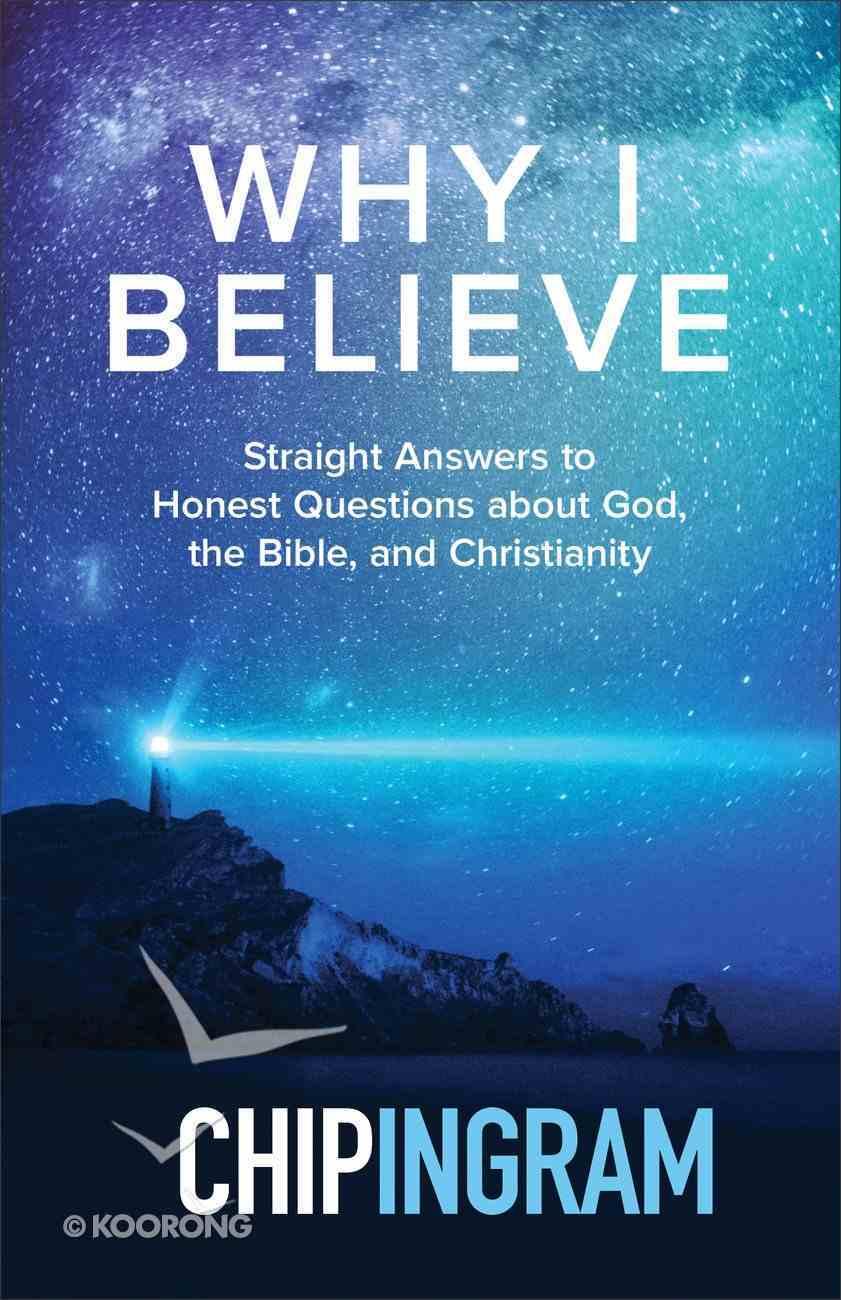 Why I Believe eBook