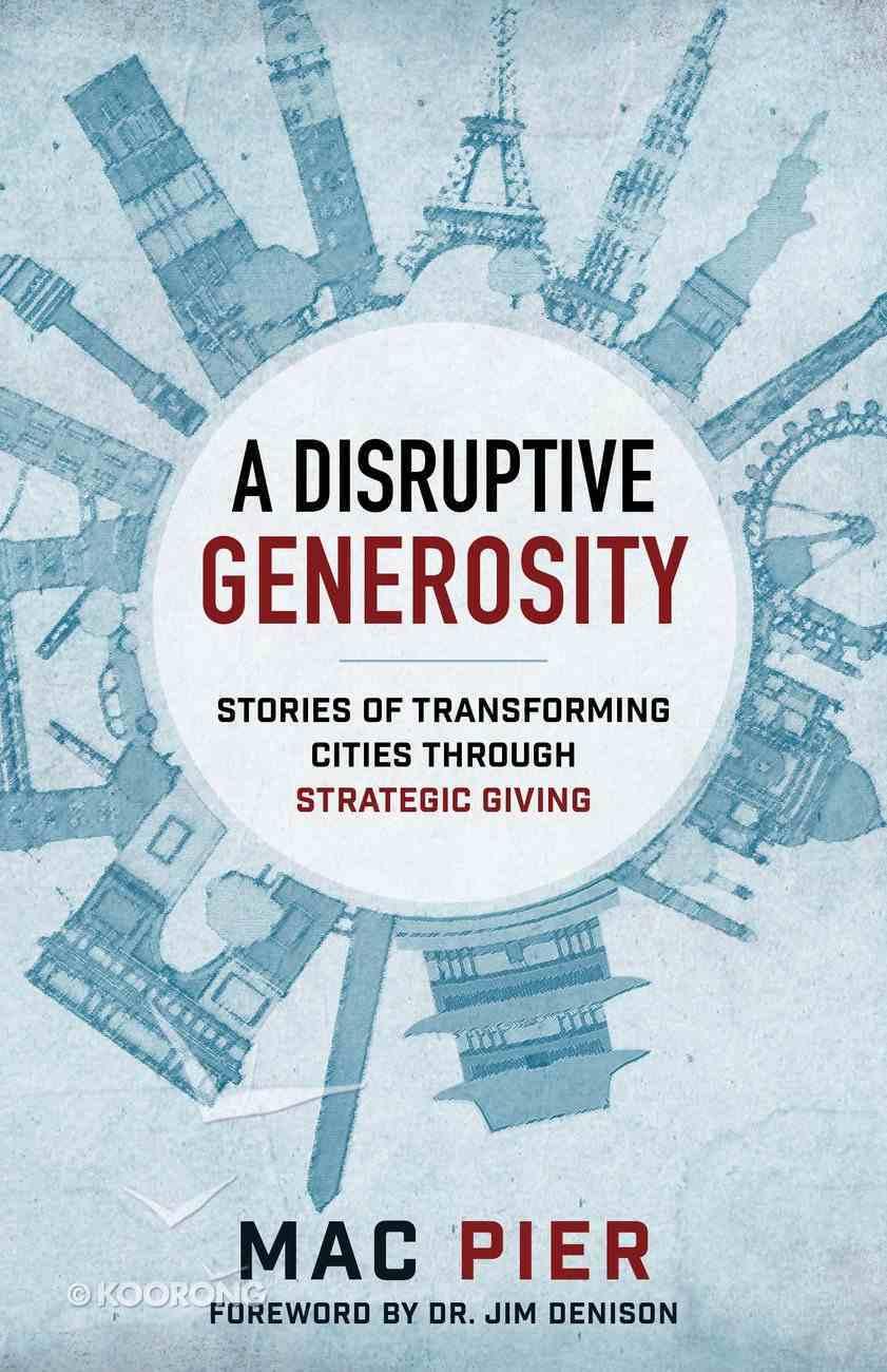 A Disruptive Generosity eBook