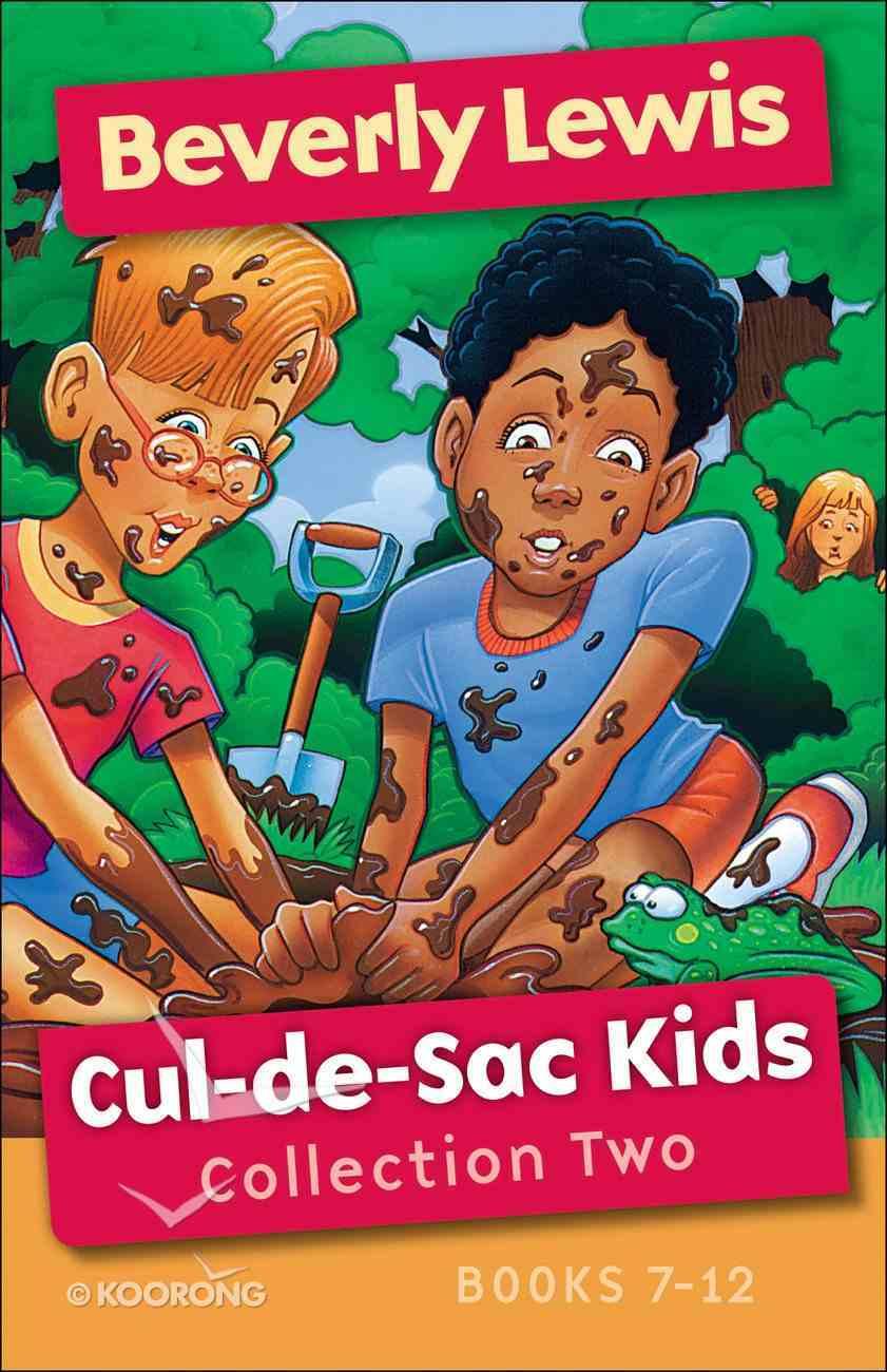 Cul-De-Sac Kids Collection Two (Cul-de-sac Kids Series) eBook