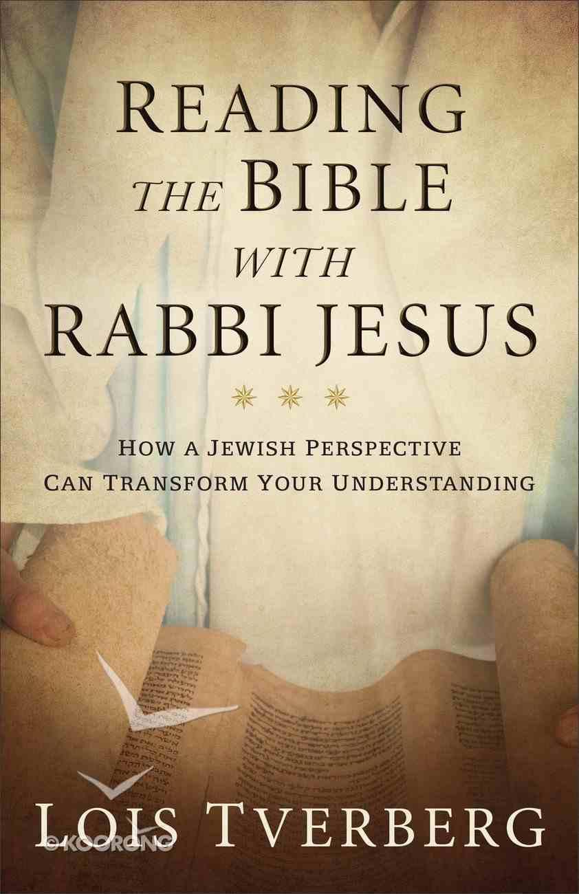Reading the Bible With Rabbi Jesus eBook