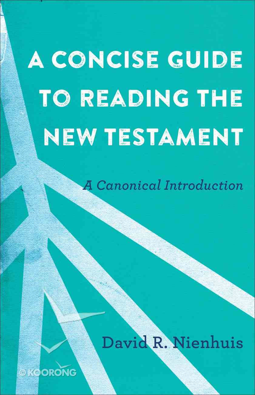 A Concise Guide to Reading the New Testament eBook
