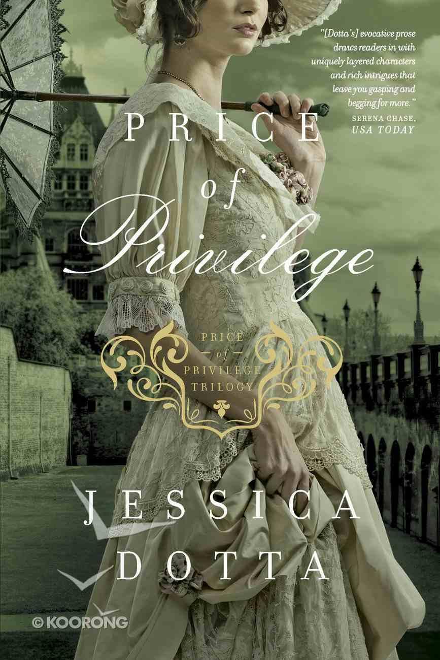 Price of Privilege (#03 in Price Of Privilege Series) eBook