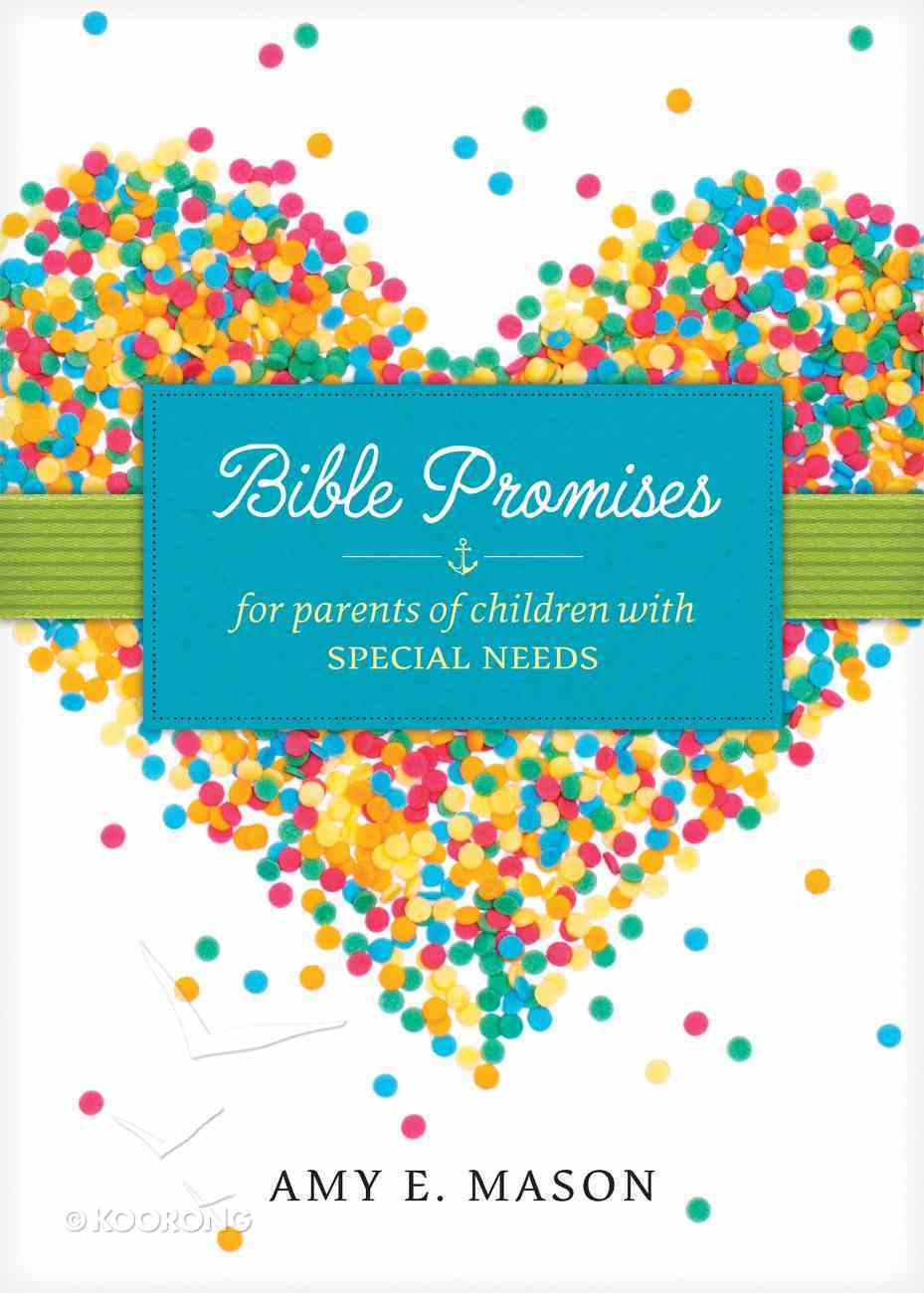 Bible Promises For Parents of Children With Special Needs eBook