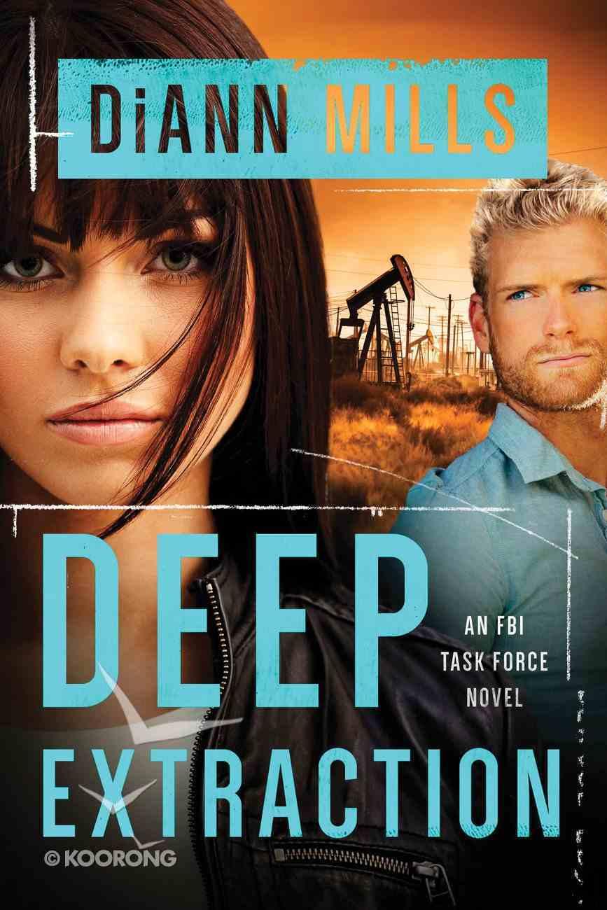Deep Extraction (#02 in Fbi Task Force Series) eBook