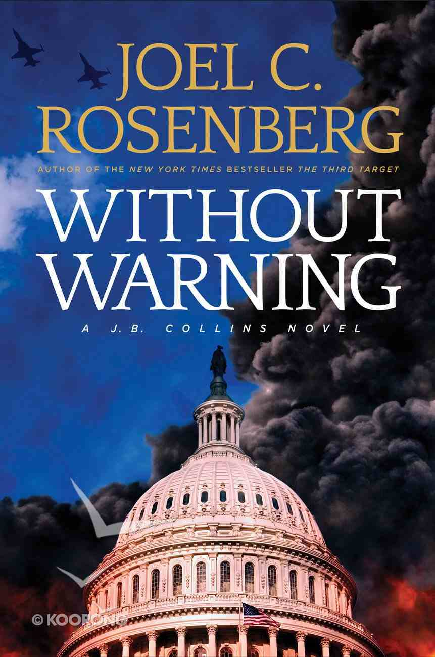 Without Warning (J B Collins Series) eBook