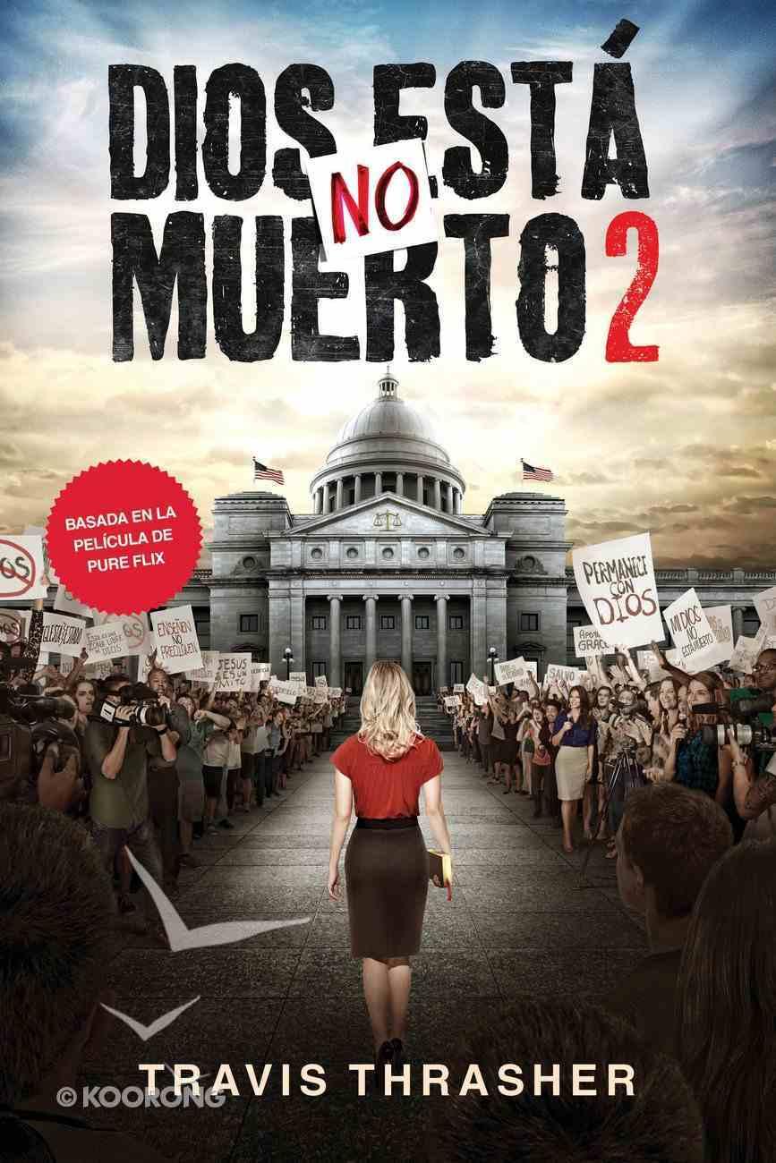 Dios No Est Muerto 2 eBook