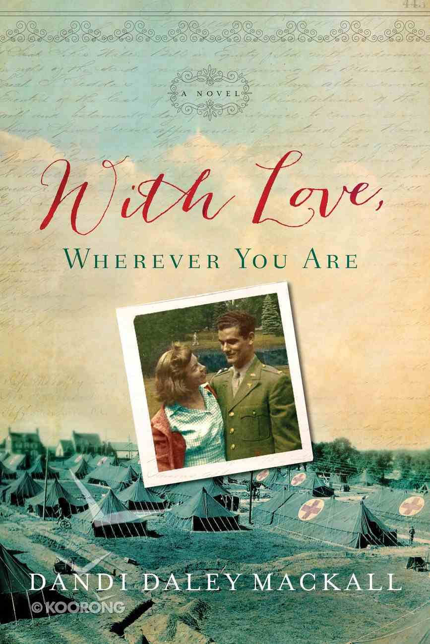 With Love, Wherever You Are eBook