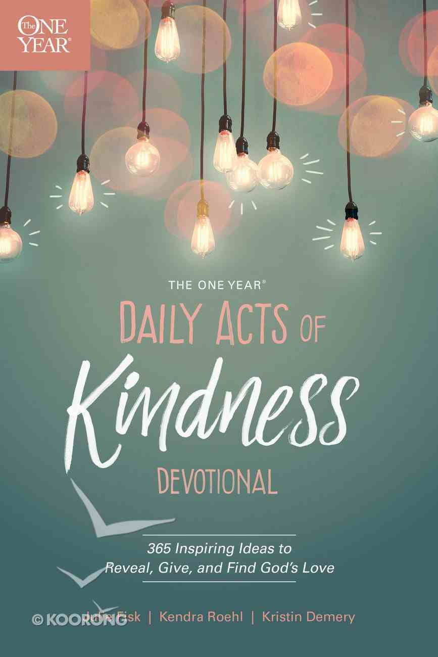 The One Year Daily Acts of Kindness Devotional eBook