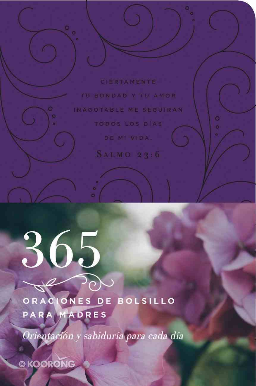 365 Oraciones De Bolsillo Para Madres eBook