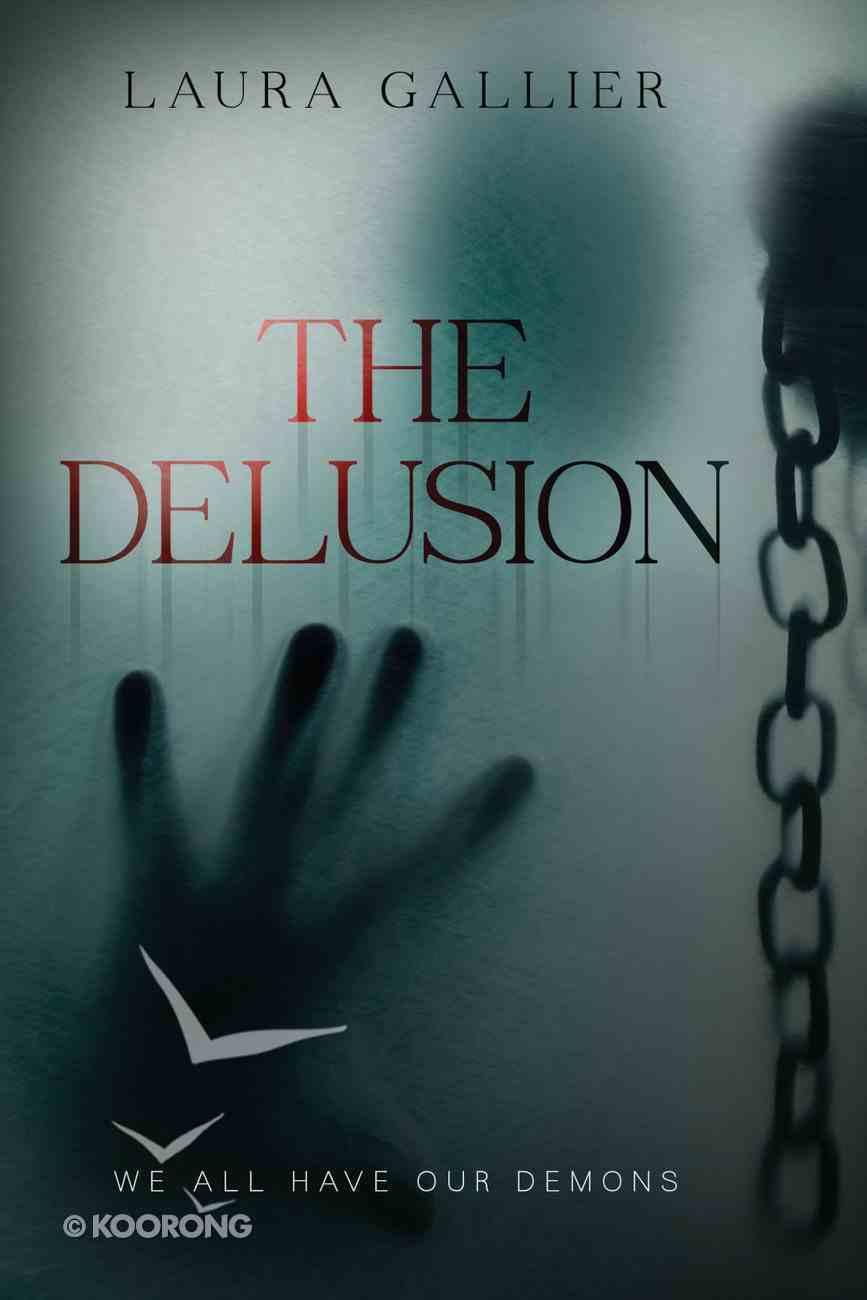 The Delusion (The Delusion Series) eBook