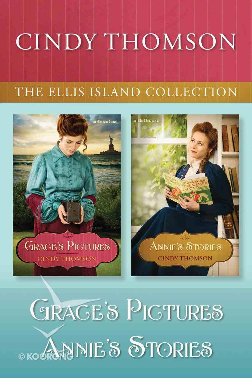 Grace's Pictures / Annie's Stories (Ellis Island Series) eBook