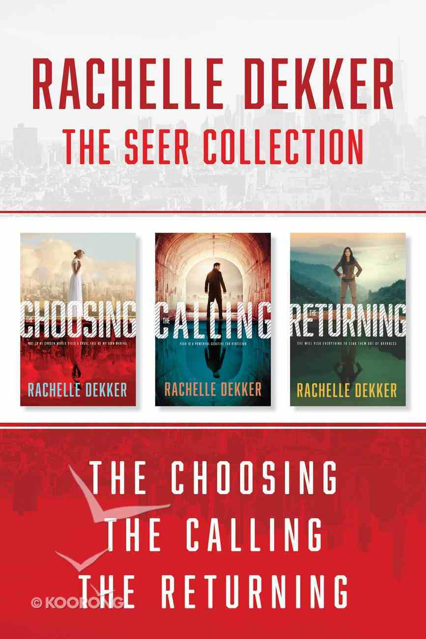 The the Choosing / the Calling / the Returning (A Seer Novel Series) eBook