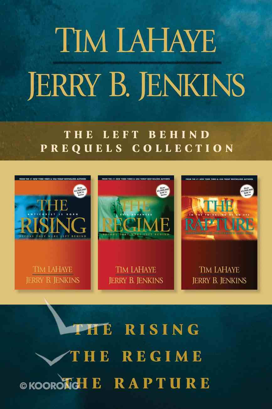 The the Rising / the Regime / the Rapture (Left Behind Series) eBook