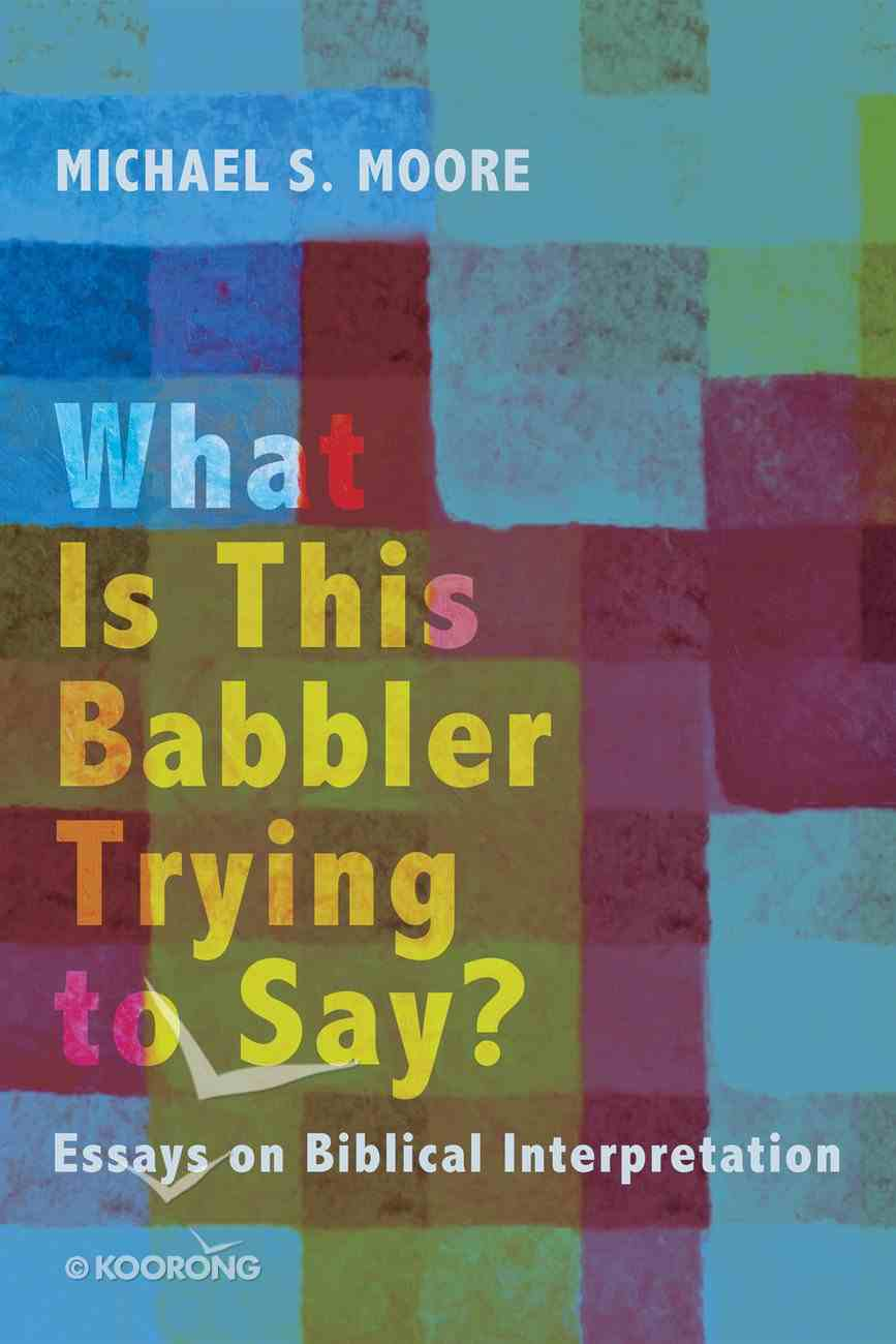 What is This Babbler Trying to Say? eBook
