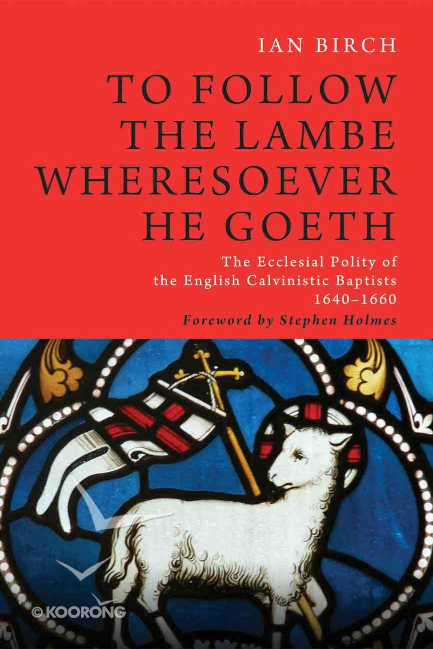 To Follow the Lambe Wheresoever He Goeth eBook