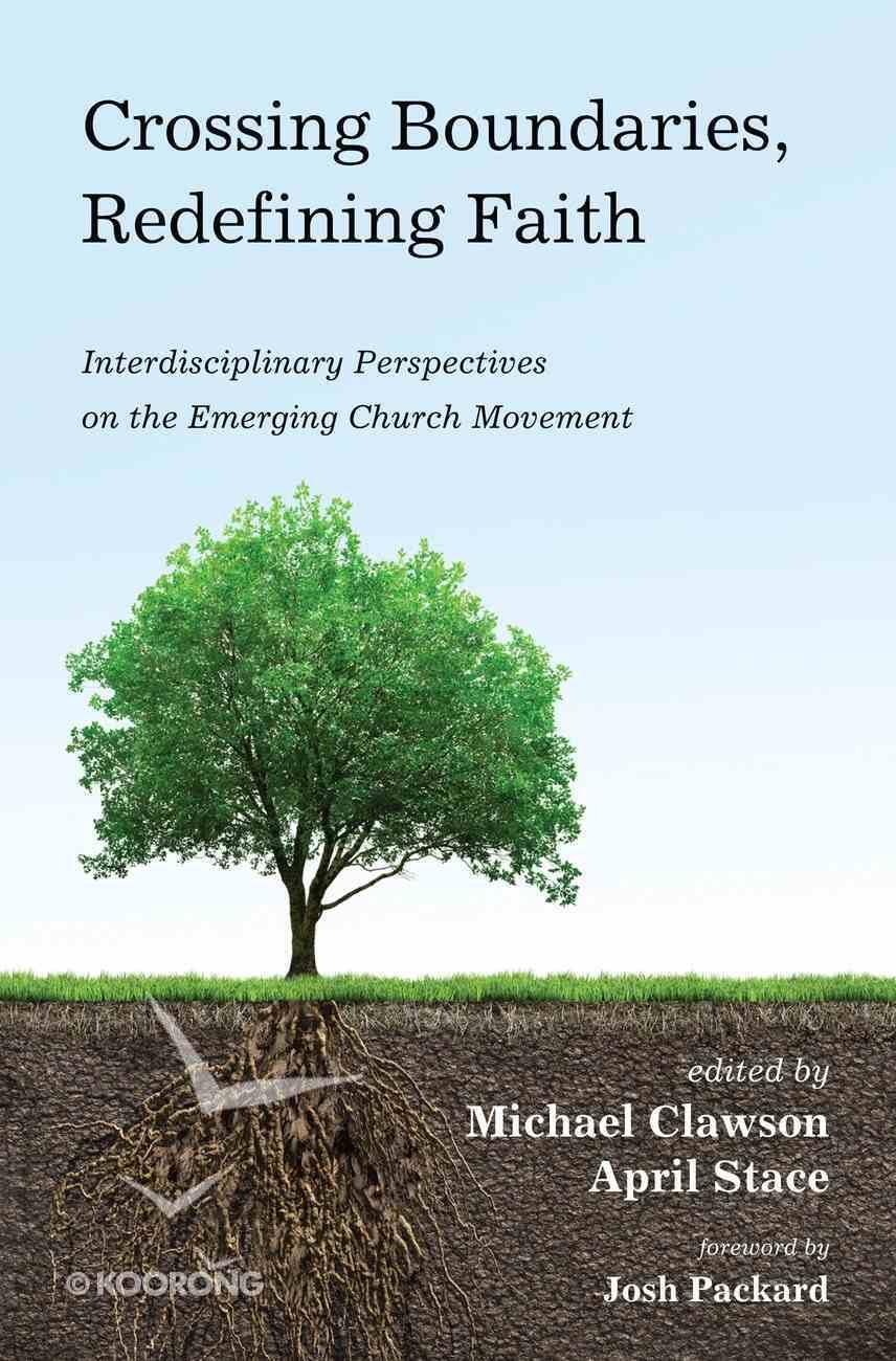 Crossing Boundaries, Redefining Faith eBook