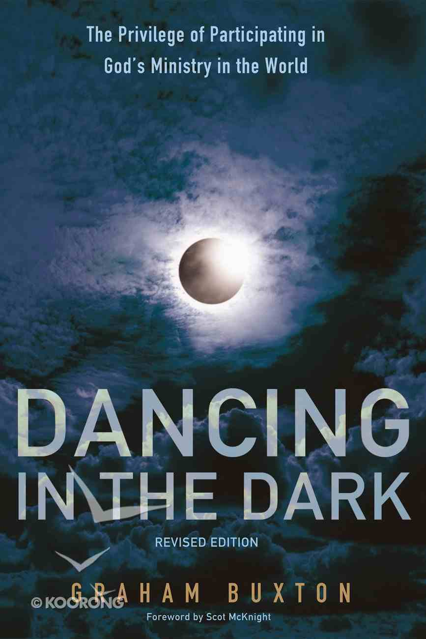 Dancing in the Dark, Revised Edition eBook