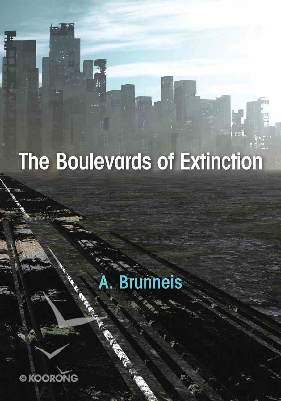 The Boulevards of Extinction eBook